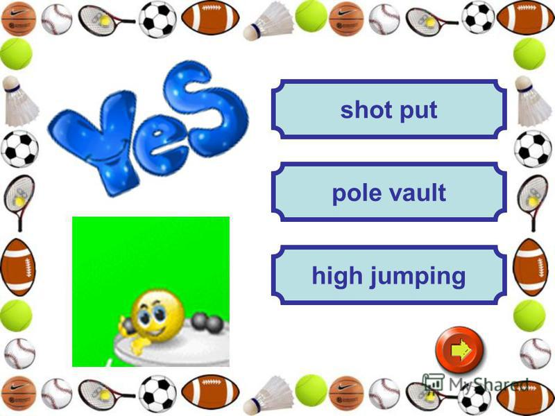 high jumping pole vault shot put
