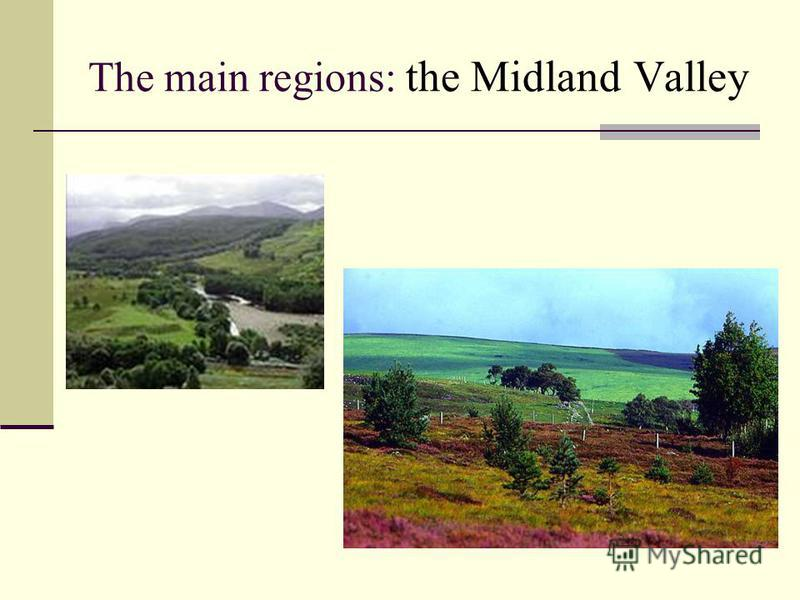 The main regions: the Midland Valley
