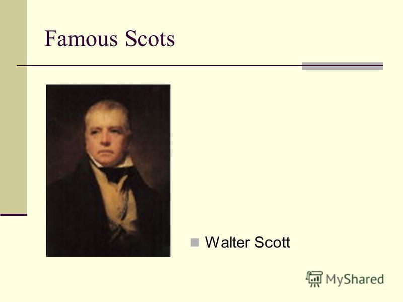 Famous Scots Walter Scott