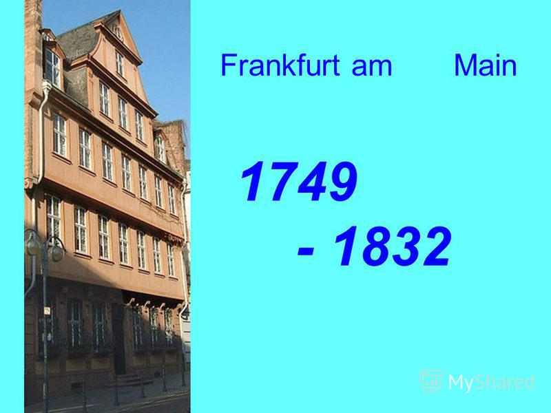 Frankfurt am Main 1749 - 1832