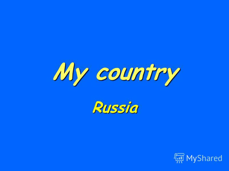 My country Russia