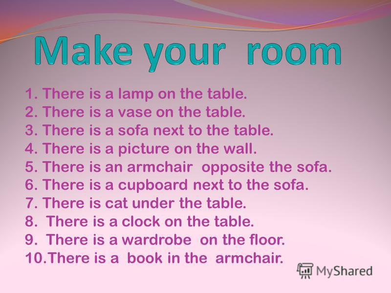 1. There is a lamp on the table. 2. There is a vase on the table. 3. There is a sofa next to the table. 4. There is a picture on the wall. 5. There is an armchair opposite the sofa. 6. There is a cupboard next to the sofa. 7. There is cat under the t