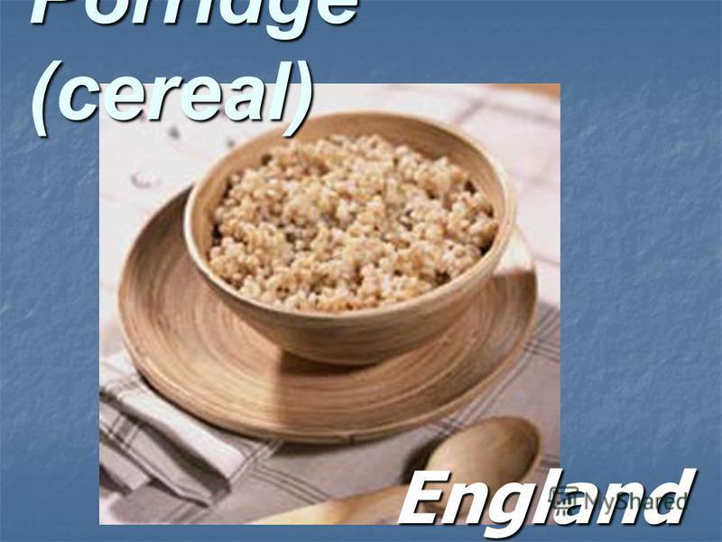Porridge (cereal) England England