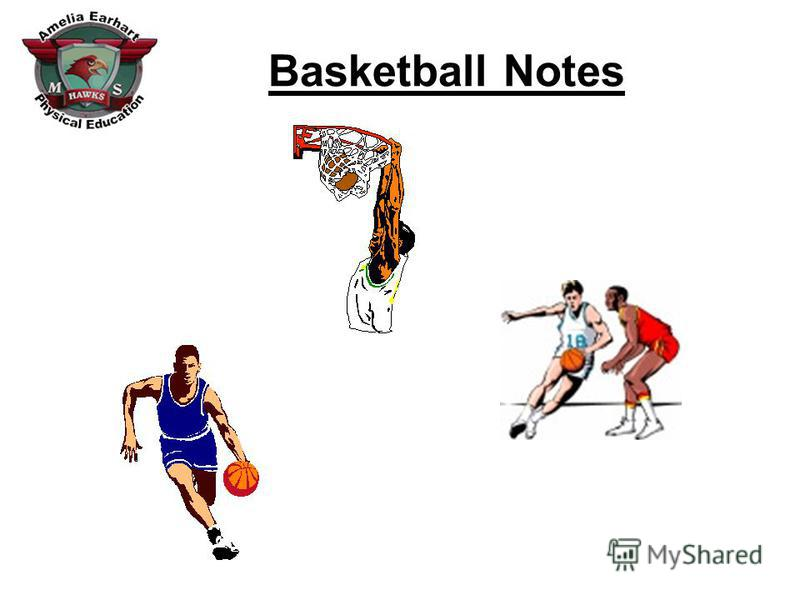 Basketball Notes