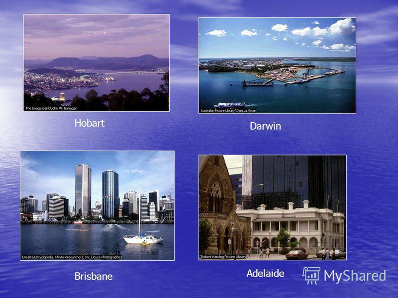 Darwin Hobart Adelaide Brisbane