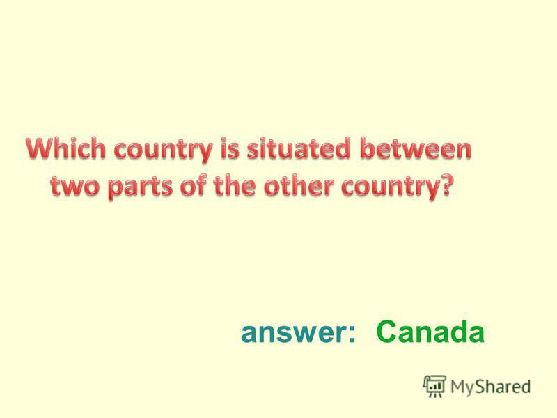 answer:Canada