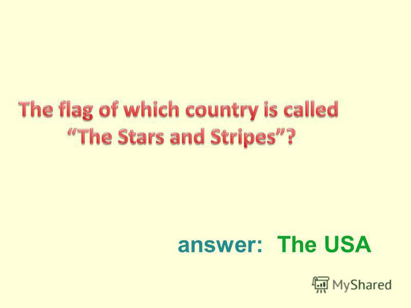 answer:The USA