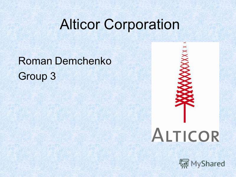 Alticor Corporation Roman Demchenko Group 3
