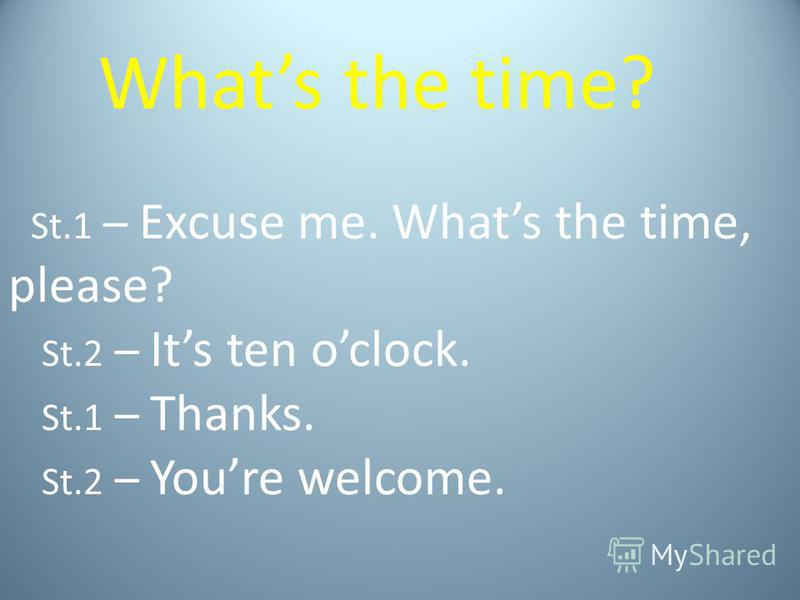 Can you tell me the time?