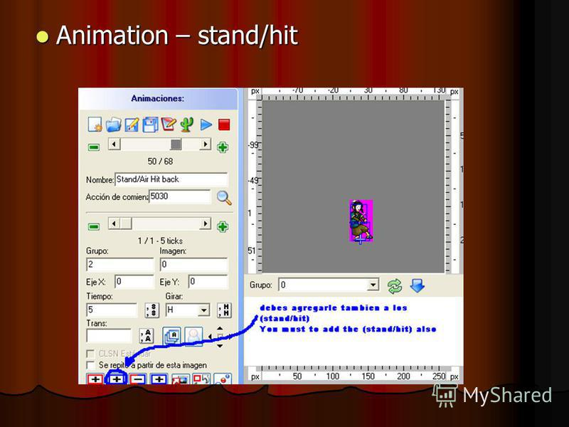 Animation – stand/hit Animation – stand/hit