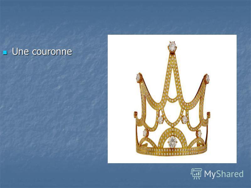 Une couronne Une couronne