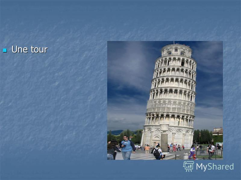 Une tour Une tour