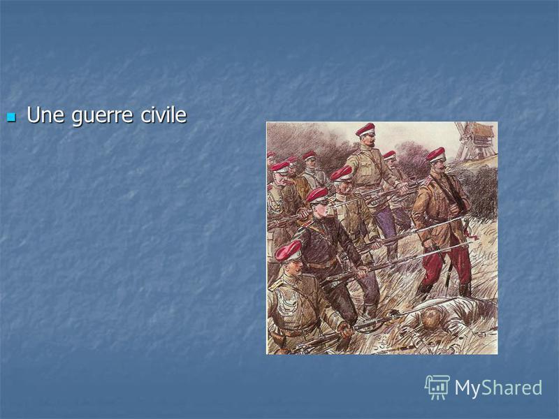 Une guerre civile Une guerre civile