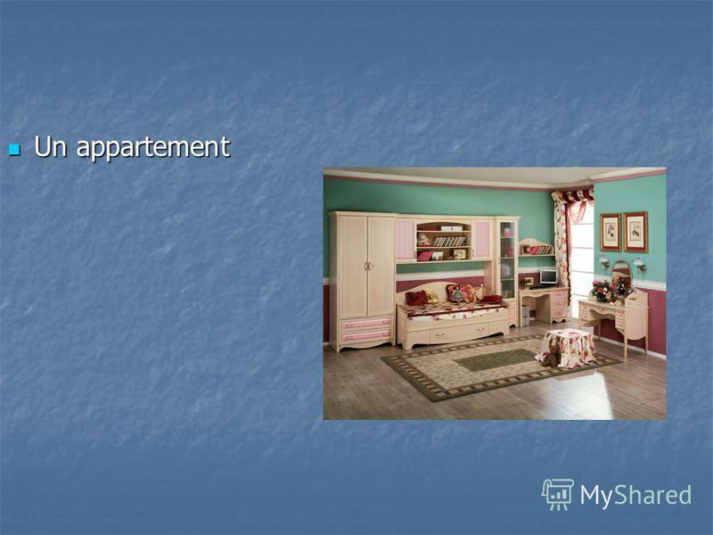 Un appartement Un appartement