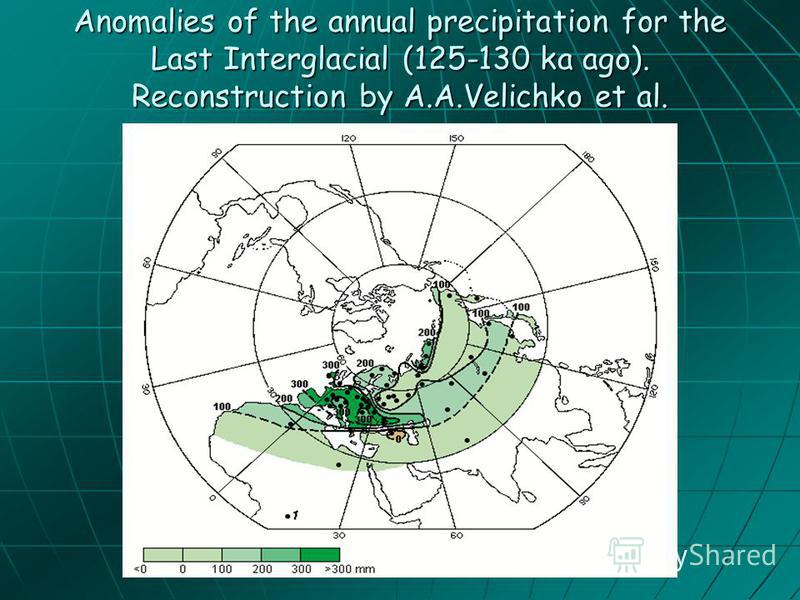Anomalies of the annual precipitation for the Last Interglacial (125-130 ka ago). Reconstruction by A.A.Velichko et al.