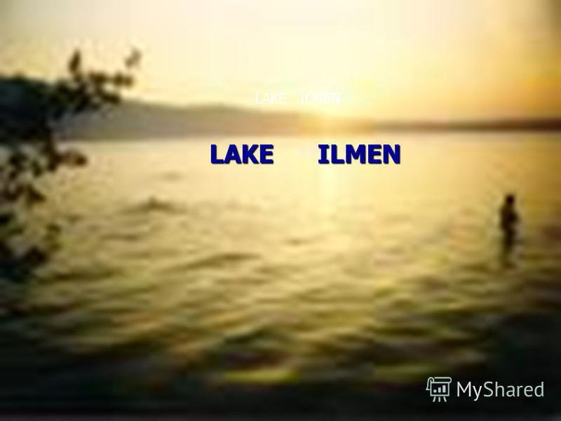 LAKE ILMEN