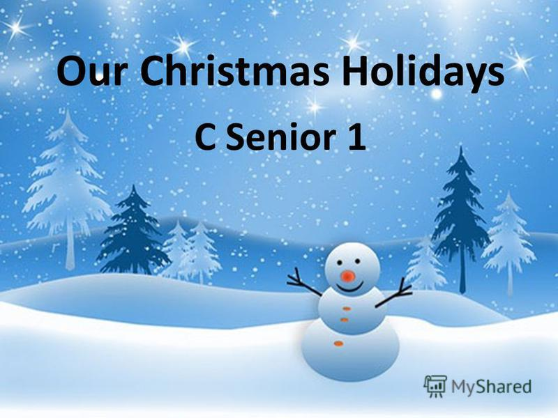 Our Christmas Holidays C Senior 1