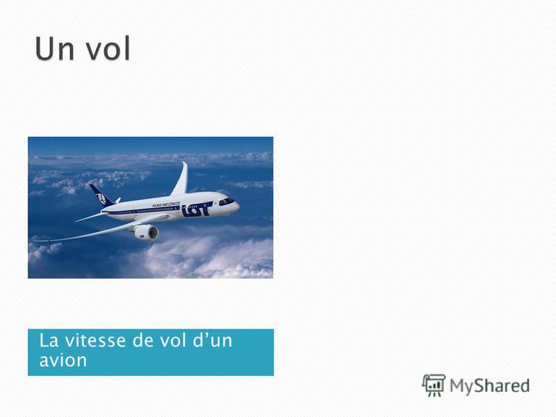 La vitesse de vol dun avion
