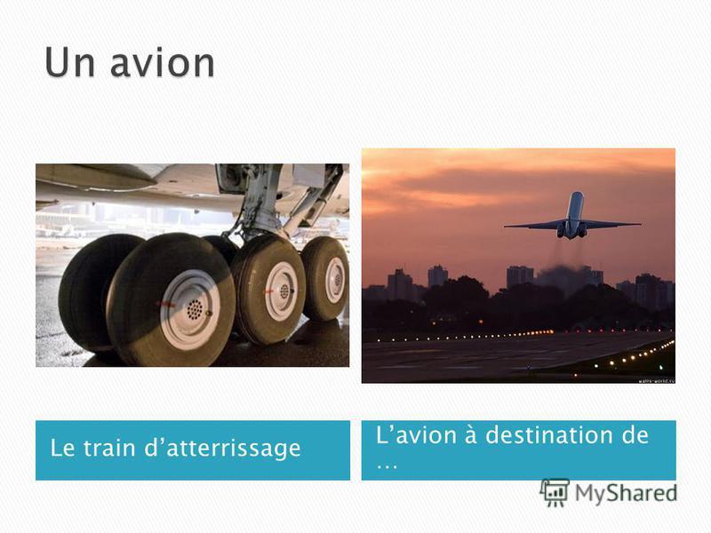 Le train datterrissage Lavion à destination de …