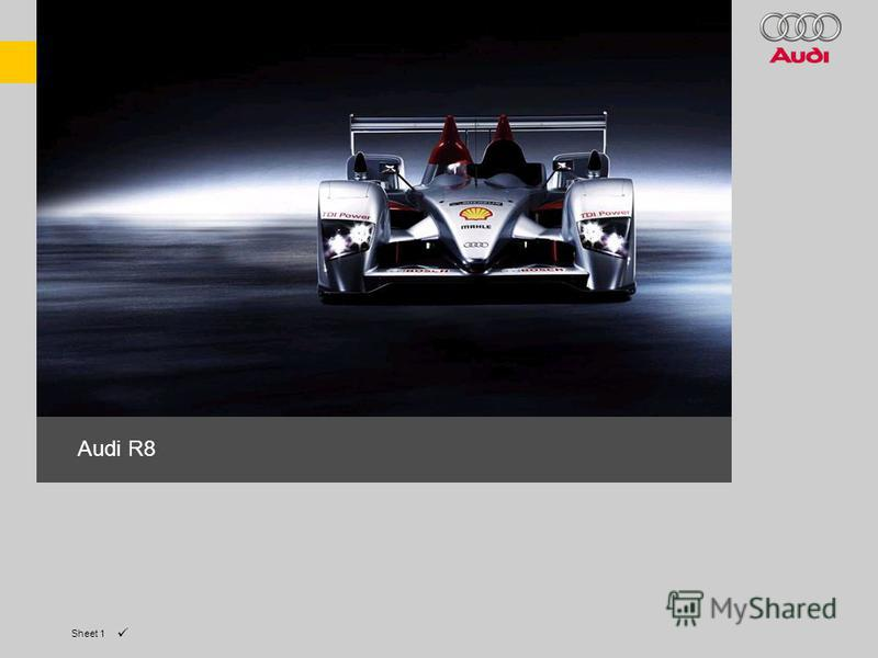 Sheet 1 The Audi R8. Audi R8