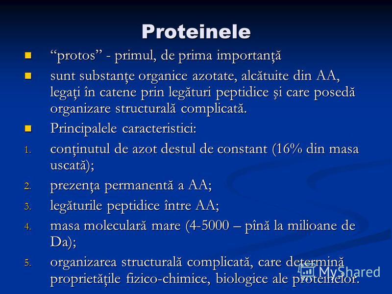 Proteinele protos - primul, de prima importanţăprotos - primul, de prima importanţă sunt substanţe organice azotate, alcătuite din AA, legaţi în catene prin legături peptidice şi care posedă organizare structurală complicată. sunt substanţe organice