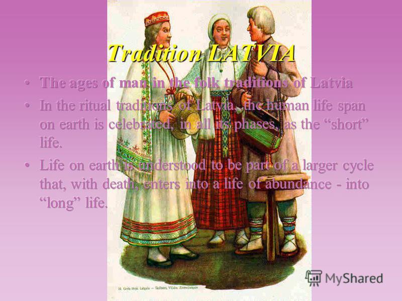 Tradition LATVIA