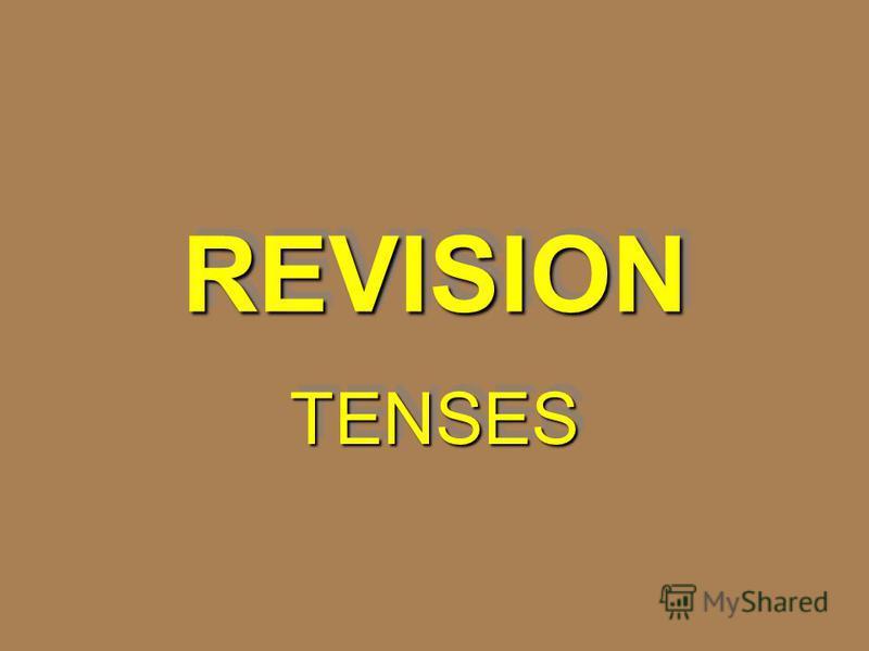 REVISIONREVISION TENSESTENSES