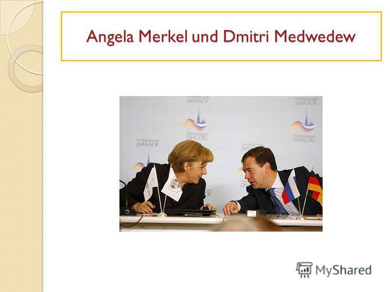 Angela Merkel und Dmitri Medwedew
