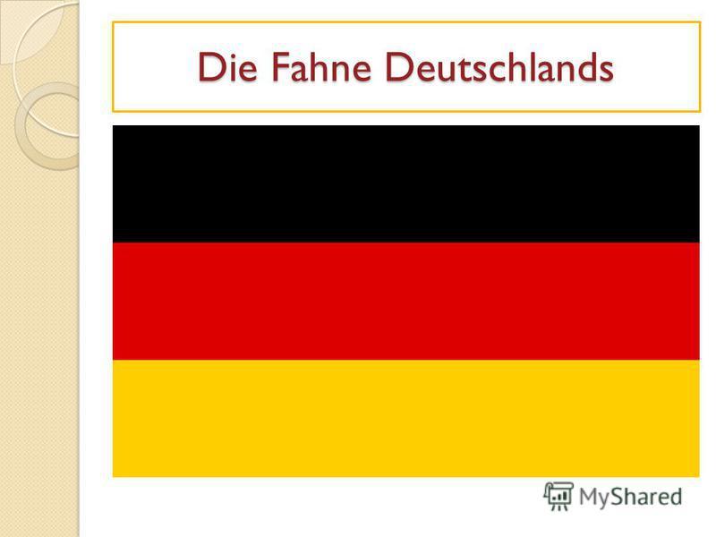 Die Fahne Deutschlands