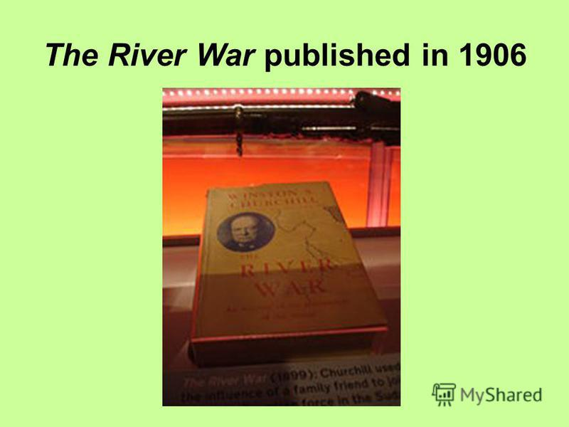 The River War published in 1906