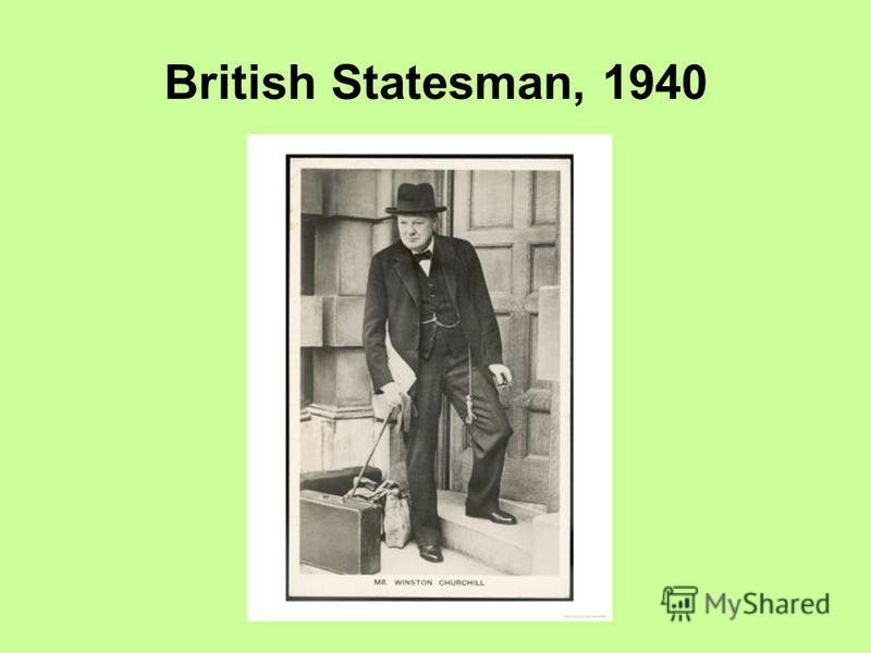 British Statesman, 1940