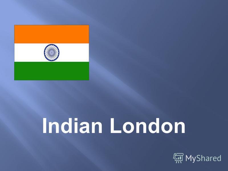 Indian London