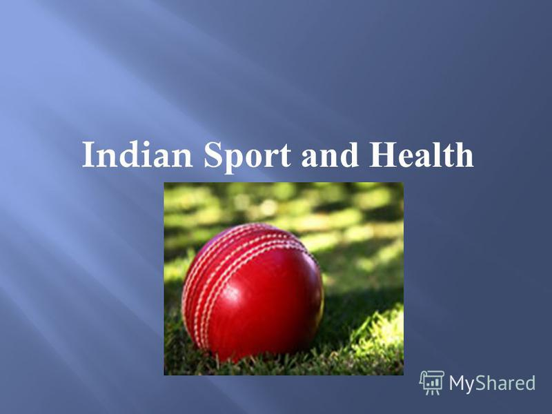 Indian Sport and Health