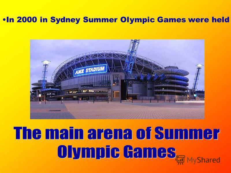 In 2000 in Sydney Summer Olympic Games were held