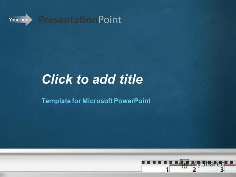 Your logo Click to add title Template for Microsoft PowerPoint