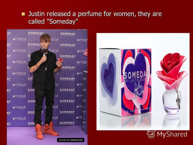 Justin released a perfume for women, they are called Someday Justin released a perfume for women, they are called Someday