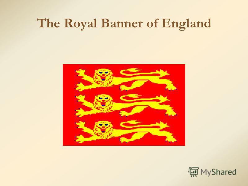 The Royal Banner of England