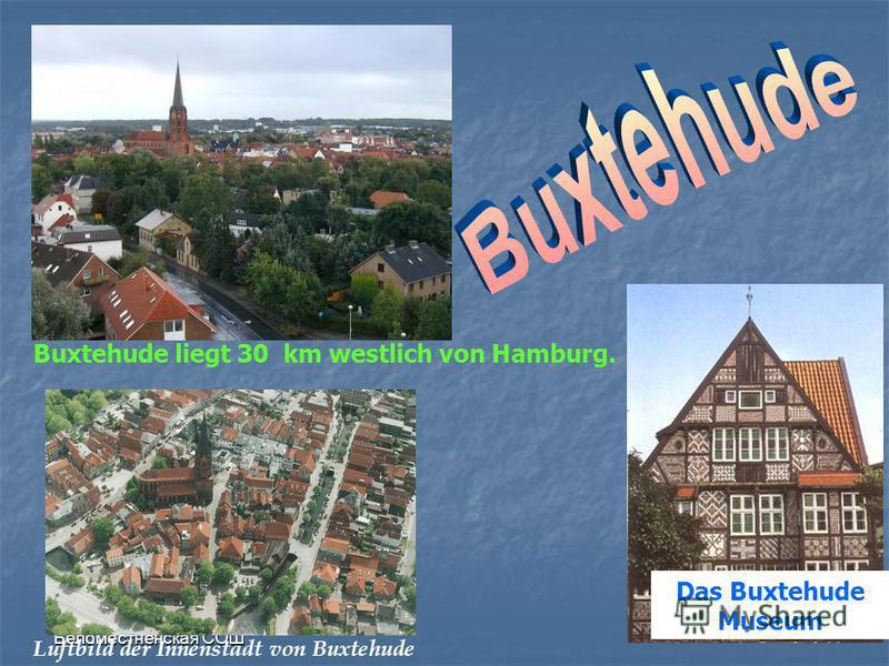 Das Buxtehude Museum Buxtehude liegt 30 km westlich von Hamburg. Luftbild der Innenstadt von Buxtehude