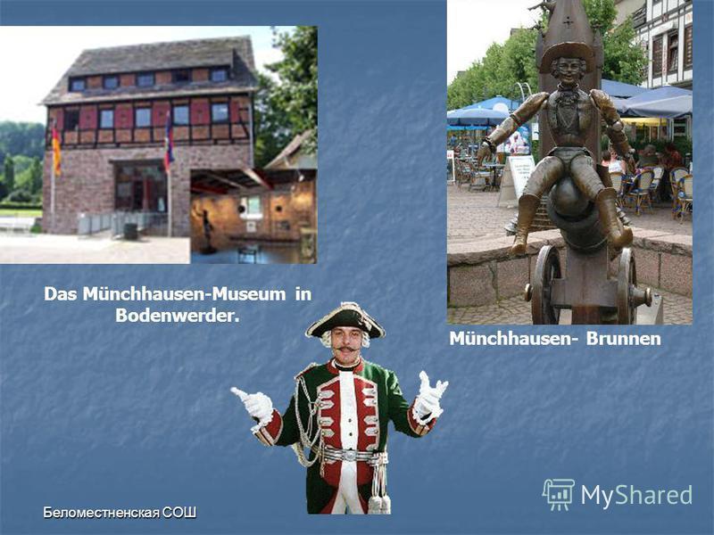 Das Münchhausen-Museum in Bodenwerder. Münchhausen- Brunnen