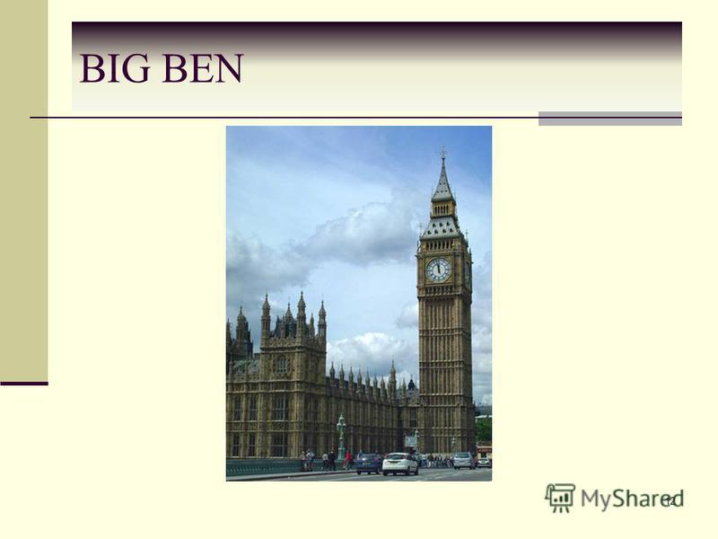 BIG BEN 12