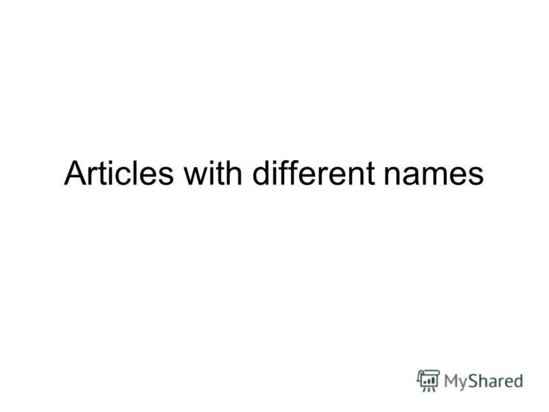 Articles with different names