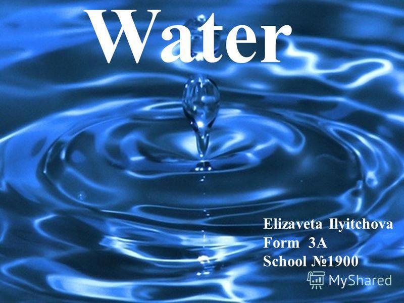 Water Elizaveta Ilyitchova Form 3A School 1900
