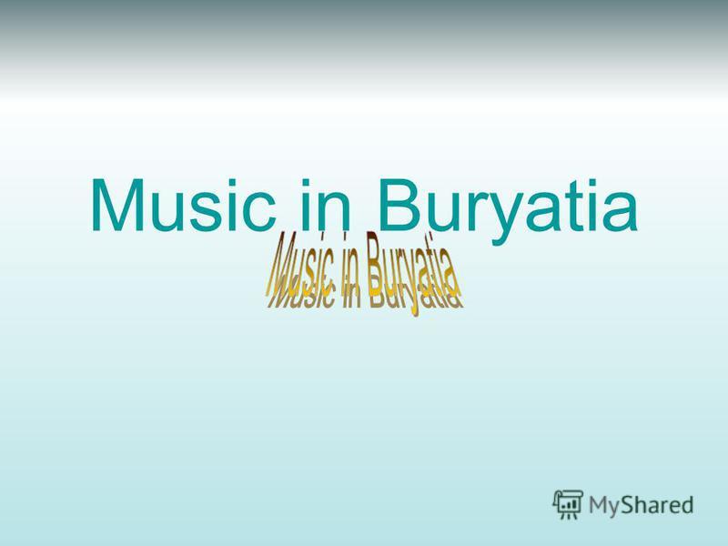 Music in Buryatia