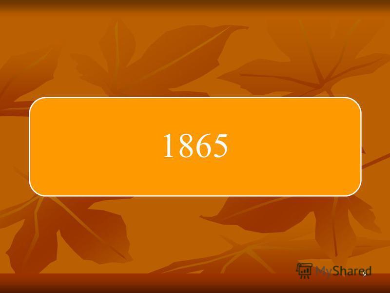 9 1865