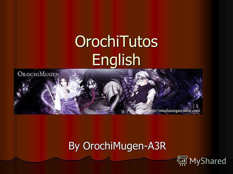 OrochiTutos English By OrochiMugen-A3R