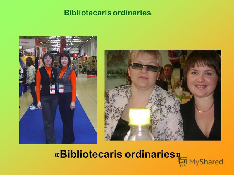 Bibliotecaris ordinaries «Bibliotecaris ordinaries»