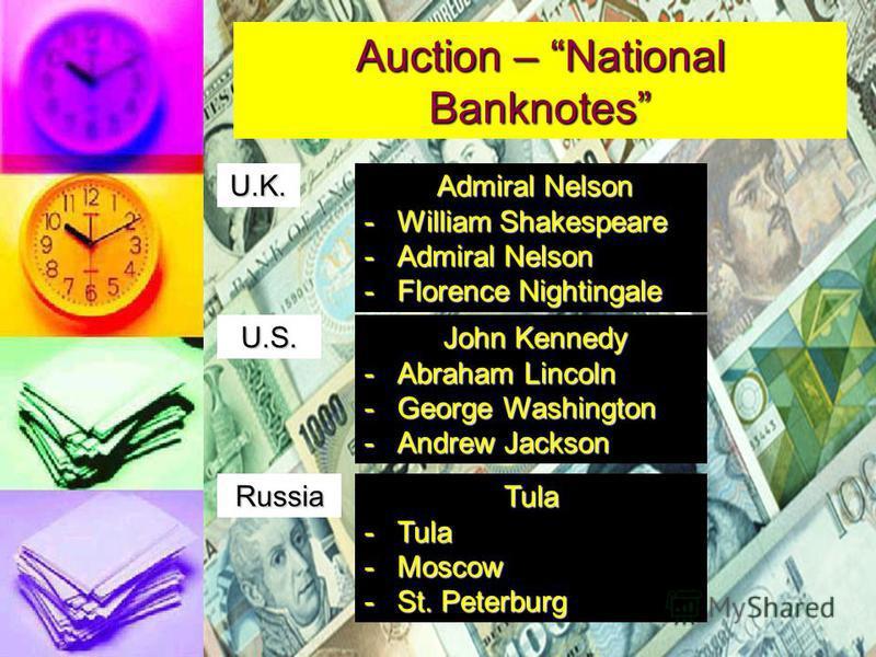 Auction – National Banknotes U.K. Pound Banknotes U.S. Dollar Banknotes Russian Banknotes 1520100 152550 102050100 100 25 20