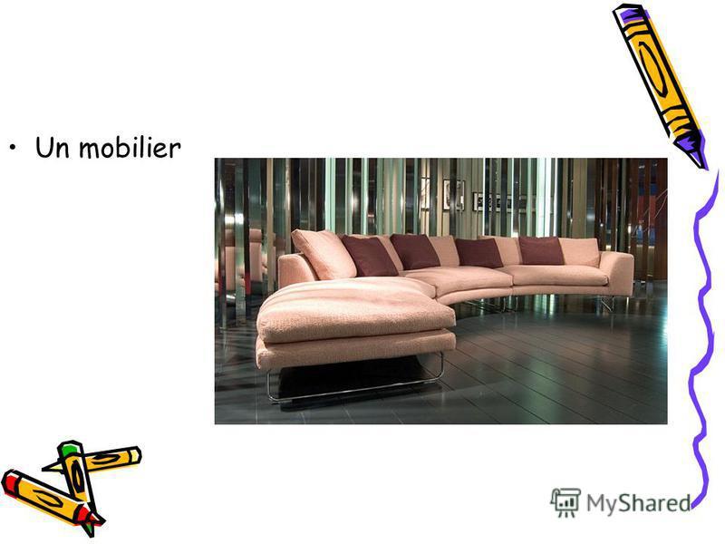 Un mobilier