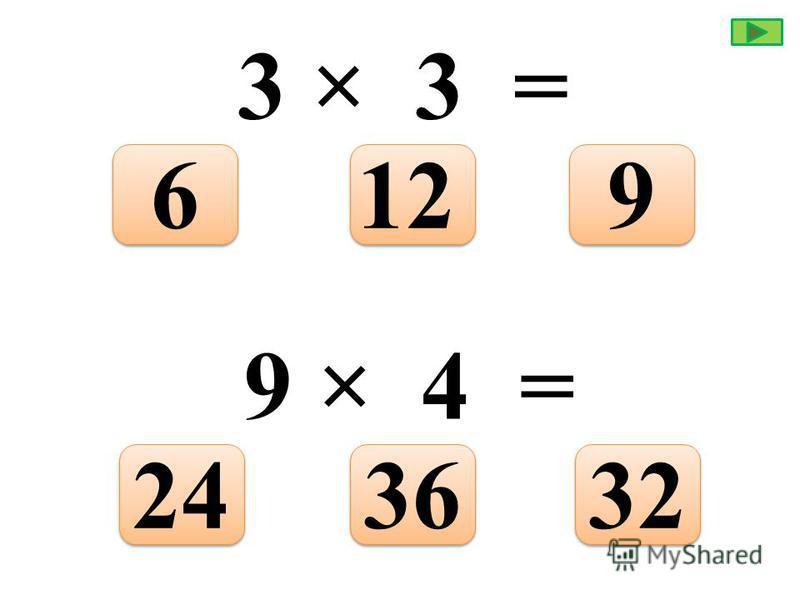 6 × 6 = 303635 8 × 7 = 644256