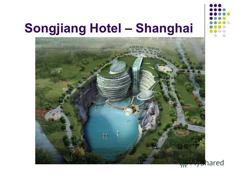 Songjiang Hotel – Shanghai